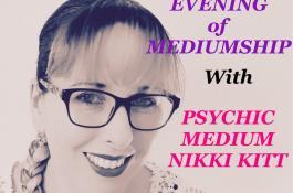 Evening of Mediumship with Psychic Nikki Kitt